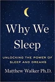 mathew-walker-why-we-sleep